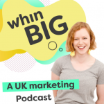 Image and link to the Whin Big podcast